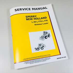 New Holland L35 L775 L778 Skid steer Loader Service Repair Shop Manual Technical