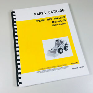 Sperry New Holland L 35 Skid Steer Loader Parts Catalog Manual Exploded Views