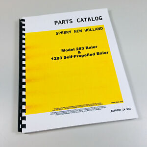Sperry New Holland Hayliner 283 1283 Baler Self propelled Parts Catalog Manual