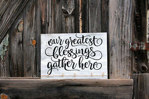 Large Primitive Handmade Wooden Our Greatest Blessings Rustic Distressed Sign