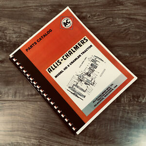 Allis Chalmers Model Hd 5 Hd5 Crawler Tractor Parts Manual Catalog Assembly