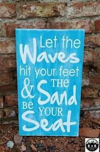 Primitive Handmade Wooden Sign Let The Waves Hit Your Feet Ocean Beach Rustic