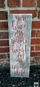 Primitive Handmade Wooden Sign You Have My Whole Heart Wedding Love Rustic Home
