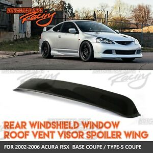 Made For 02 06 Acura Rsx 1pc Jdm Rear Window Roof Spoiler Sun Guard Smoked Visor