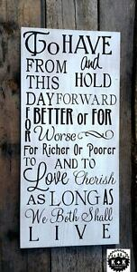 Primitive Handmade Wooden Sign Wedding Vows Rustic Wedding Love Distressed Home