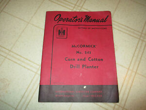 International Harvester 245 Corn Cotton Drill Planter Operators Manual Original
