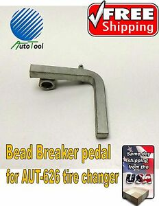 Autotool Tire Changer Pedal Bar For Bead Breaker Valve Operation Aut 626 Or 503