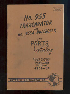 1957 Caterpillar 955 Traxcavator 955a Bulldozer Parts Manual 12a1 up 42d1