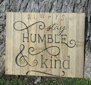 Primitive Handmade Wooden Sign Always Stay Humble And Kind Rustic Fixer Upper