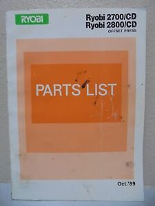Ryobi Offset Press 2700 cd 2800 cd Parts Manual Oct 1989
