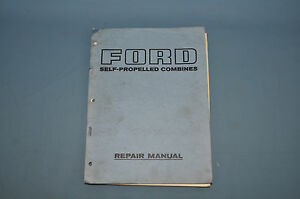 Ford Self Propelled Combine 640 Shop Service Repair Manual Factory Oem