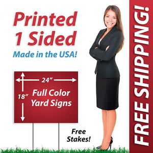 25 18x24 Yard Signs Political Full Color Corrugated Plastic Free Stakes 1s