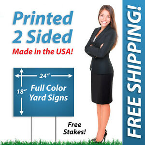 25 18x24 Yard Signs Political Full Color Corrugated Plastic Free Stakes 2s