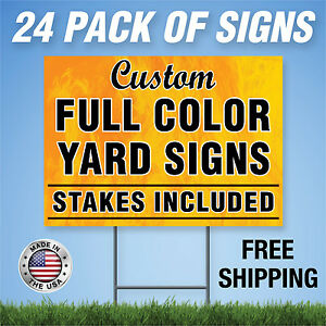 24 Custom Designed Yard Signs Full Color 2 Sided Free Stakes Free Shipping