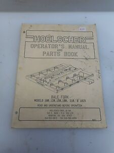 Hoelscher Operator s Manual Parts Book Bale Fork Models 100 120 150 180 210