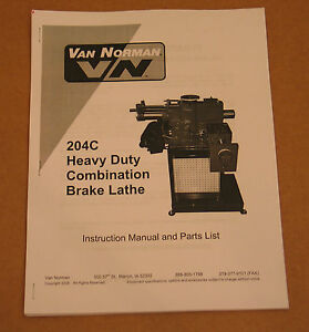 Rels Winona Van Norman 204 Disc Drum Brake Lathe Operating Manual 204c 204s