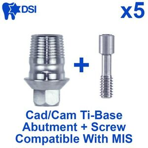 5 Dental Implant Cad cam Connection Ti base Abutment Internal Hex Mis Compatible