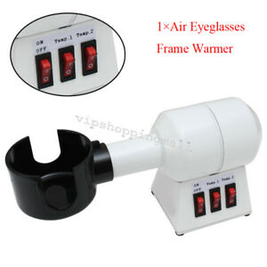 Hot Air Eyeglasses Frame Warmer Frame Heater Strong Air Output 110v 220v Good