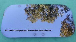 Aftermarket Crl Sfc Model 1530 Pop Up Sunroof Glass Panel Free Shipping