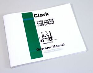Clark C500 Fy235 Hy355 Hy685 Forklift Operators Owners Manual