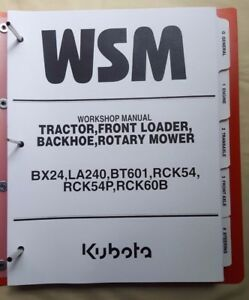 2005 Kubota Bx24 Tractor La240 Front Loader Bt601 Backhoe Workshop Manual