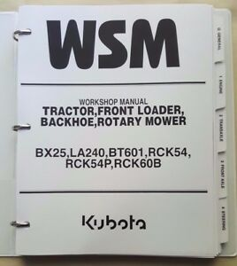 2008 Kubota Bx25 Tractor La240 Front Loader Bt601 Backhoe Workshop Manual