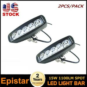 2x 15w Spot Beam Led Work Light Bar Off Road Fits Ute Jeep 4wd 4x4 Truck Parts