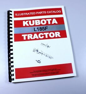 Kubota L185 Tractor Parts Assembly Manual Catalog Exploded Views Numbers L185f