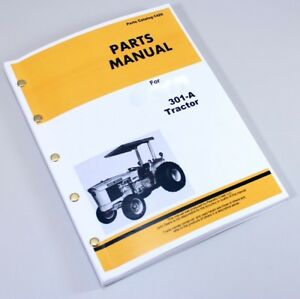 Parts Manual For John Deere 301 a Tractor Industrial Catalog Explode Views