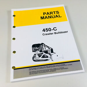 Parts Manual For John Deere 450c Crawler Bulldozer Catalog Tractor Dozer Jd450c