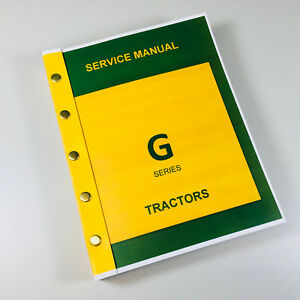 Service Manual For John Deere G Gn Gw Gh Tractor Service Repair Shop Technical