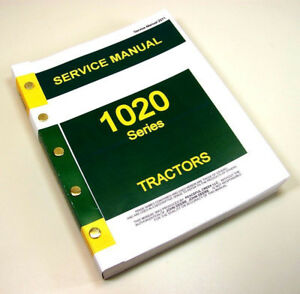 Service Manual For John Deere 1020 Tractor Repair Shop Technical Workshop