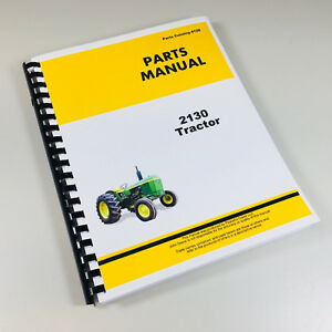 Parts Manual For John Deere 2130 Tractor Catalog Assembly Exploded Views Numbers