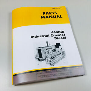 Parts Manual For John Deere 440 440 Ic 440icd Industrial Crawler Catalog