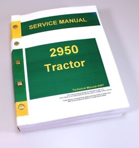 Service Shop Manual For John Deere 2950 Tractor Repair Tm4407 Free Usa Ship