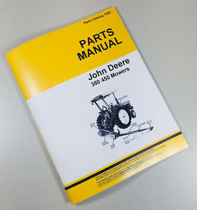 Parts Manual For John Deere 350 450 Sickle Bar Mower Catalog Hay Grass