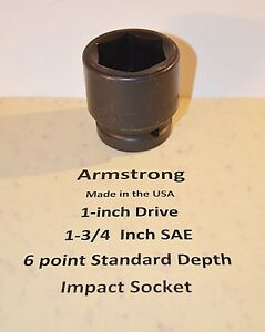 1 3 4 Inch Armstrong Usa 1 Inch Drive 6 Point Standard Impact Socket