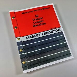 Massey Ferguson Mf 50 Tractor Loader Backhoe Service Repair Manual Shop Book