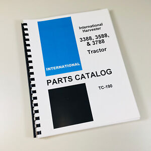 International Ih 3388 3588 3788 Tractor Parts Assembly Manual Catalog Numbers
