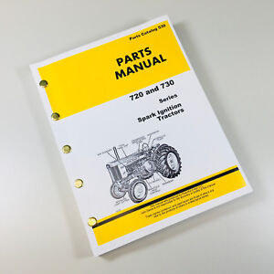 Parts Manual For John Deere 720 730 Spark Ignition Gas And Lpg Tractors Catalog