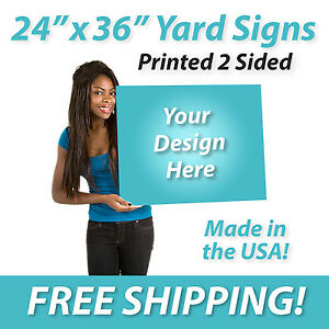 10 24x36 Full Color Yard Signs Printed 2 Sided Free Design Free Shipping