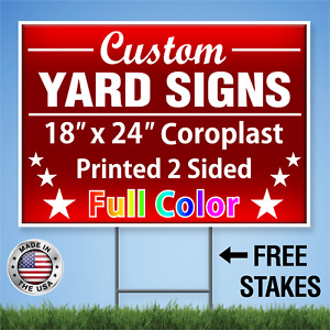 100 18x24 Full Color Yard Signs Real Estate Political 2 Sided Free Stakes