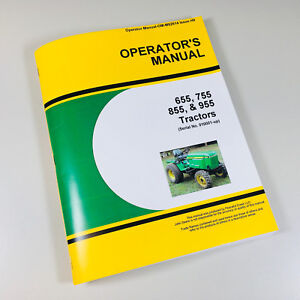 Operators Manual For John Deere 655 755 855 955 Tractor Owners Sn 010001 up