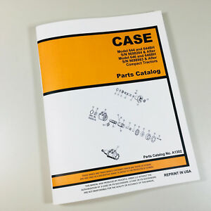 Case 646 646bh Compact Tractor Parts Manual Catalog S n 9698983 After Backhoe