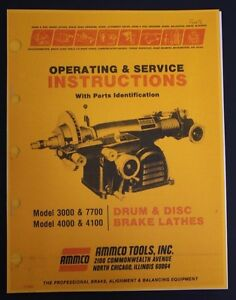 Ammco Brake Lathe Operation Service Parts Manual Models 3000 4000 4100 7700