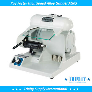 Ray Foster High Speed Alloy Grinder Ag05 Dental Lab Heavy duty Made In Usa