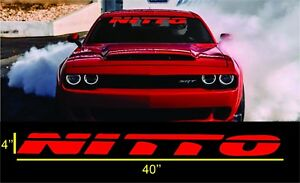 Nitto Tires 40 Windshield Banner Decal Sticker Honda Dodge Charger Challenger