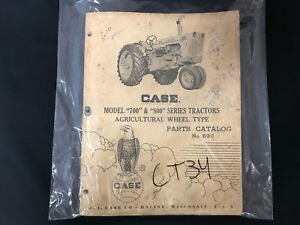 Case Model 700 800 Series Tractors Ag Wheel Type Parts Catalog No 630 Ct34