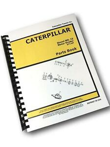 Parts Manual For Caterpillar 12 Motor Road Grader Catalog Book Assembly Cat