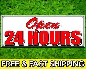 Open 24 Hours Vinyl Sign 13oz Banner W Grommets Retail Store